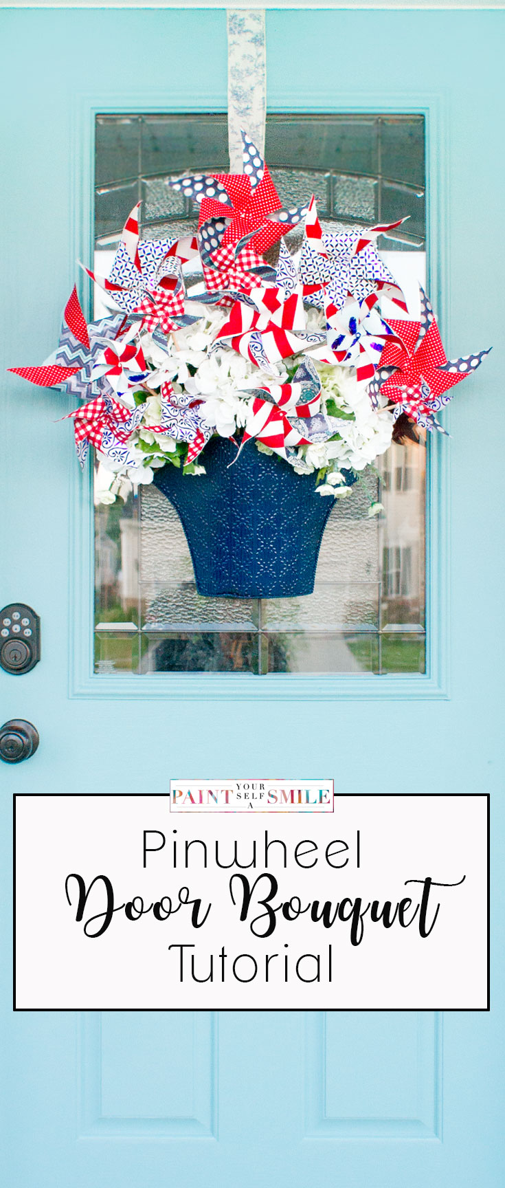Great tutorial  and super Cute Pinwheel Bouquet for the front door!