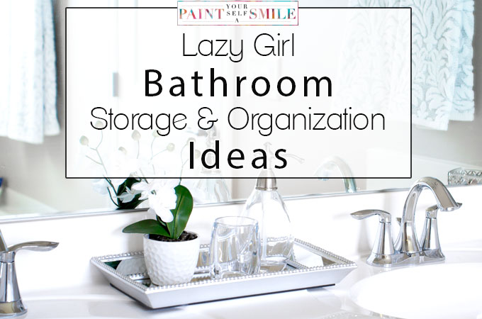 Easy Bathroom Storage & Organization Ideas