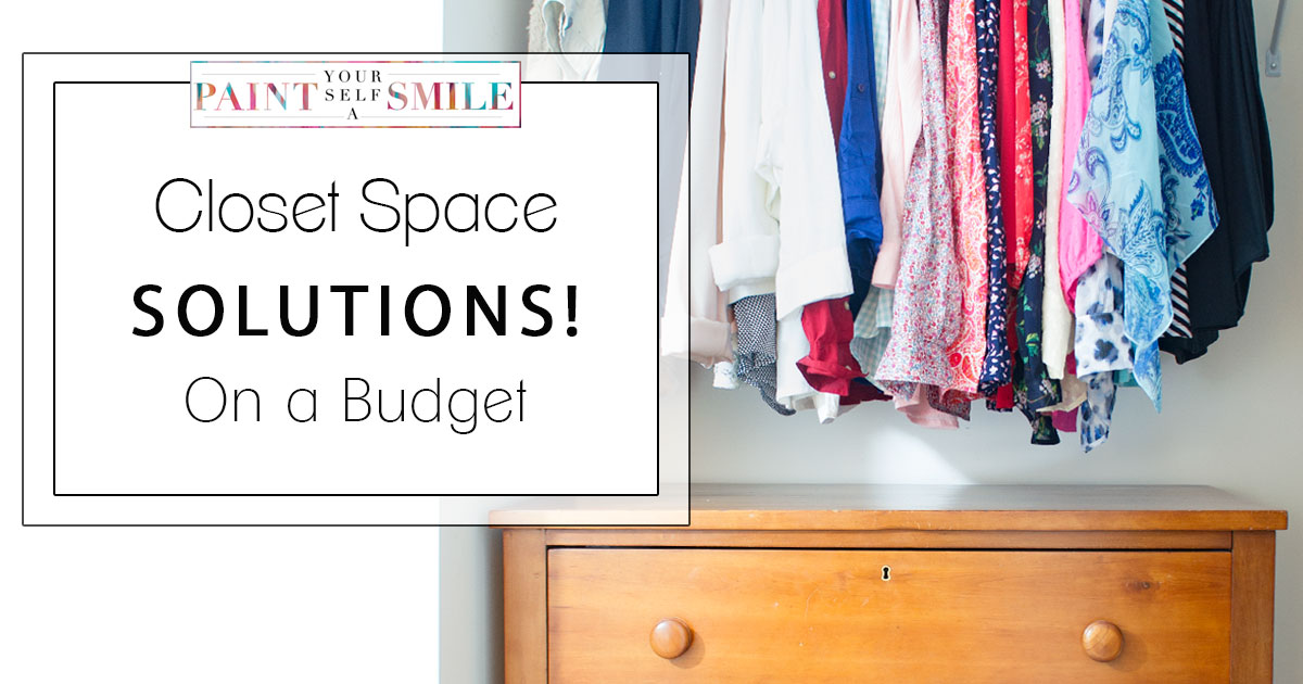 Easy closet space solutions on a budget paint yourself a smile - Wardrobe solutions for small spaces paint ...