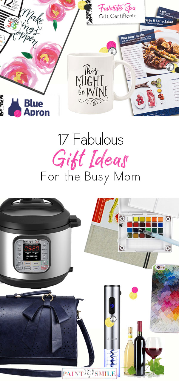17 Awesome Gifts For The Busy Mom Perfect