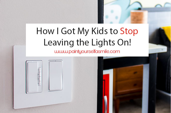 How I got my kids to stop leaving the lights on