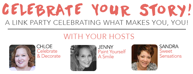 Celebrate Your Story! Link party #29