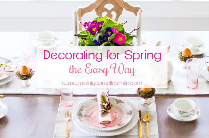 Decorating for Spring the Easy Way